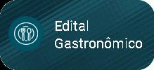 Edital Gastronômico